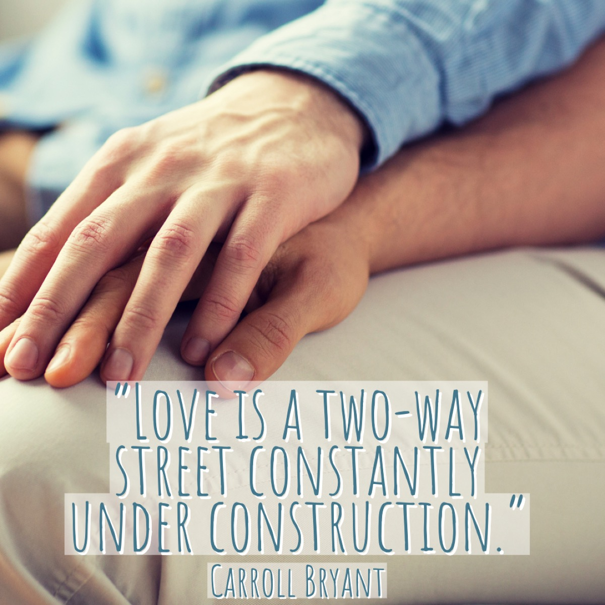 Carroll Bryant relationship quote