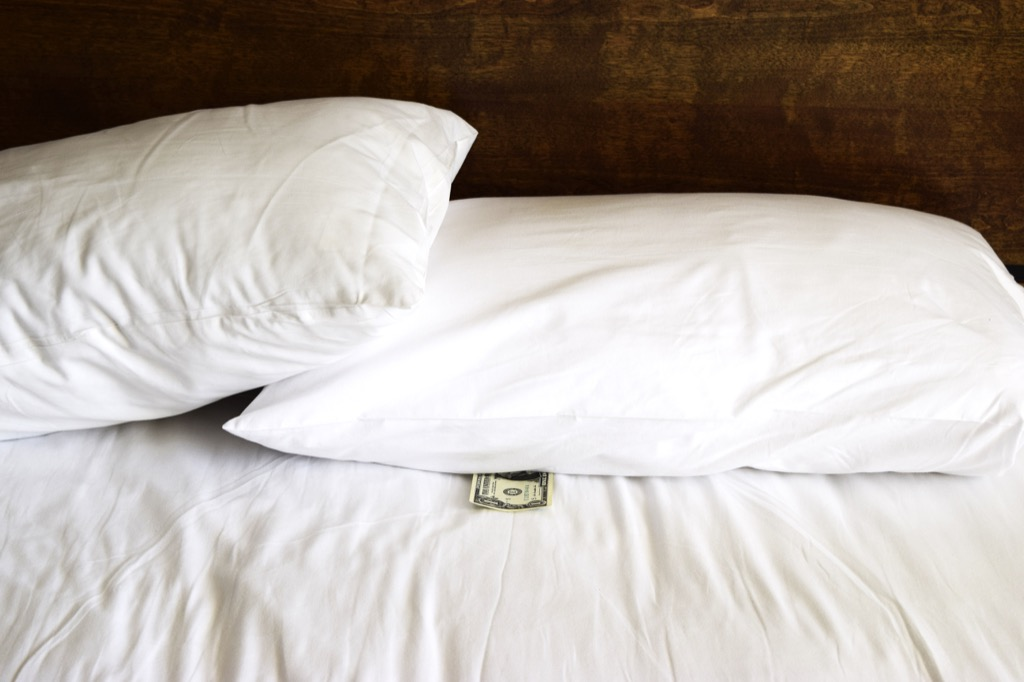 leave a tip under the pillow for the cleaning staff