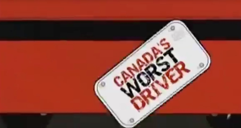 Canadas Worst Drivers Funniest Reality Show Catchphrases