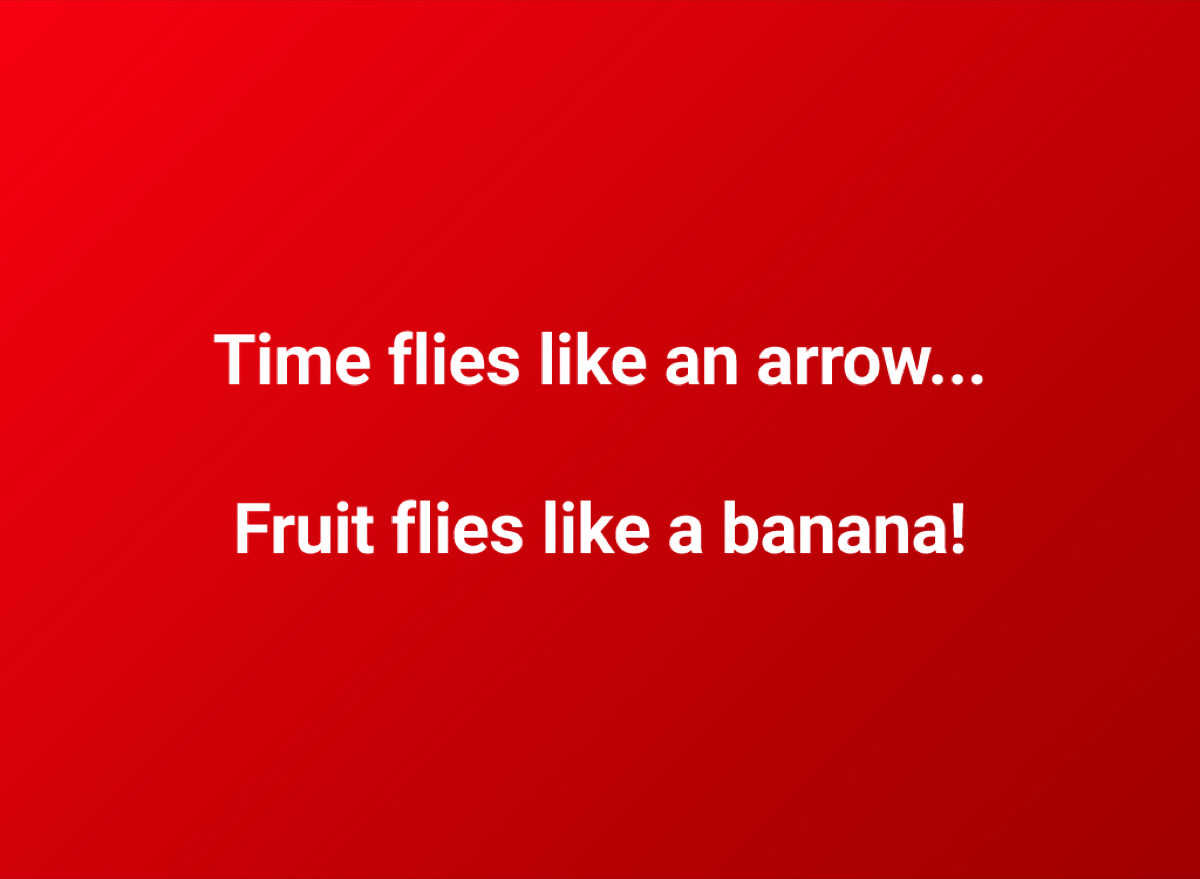 a funny pun about fruit flies and bananas