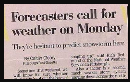 Forecasters call for weather on Monday funniest newspaper headlines