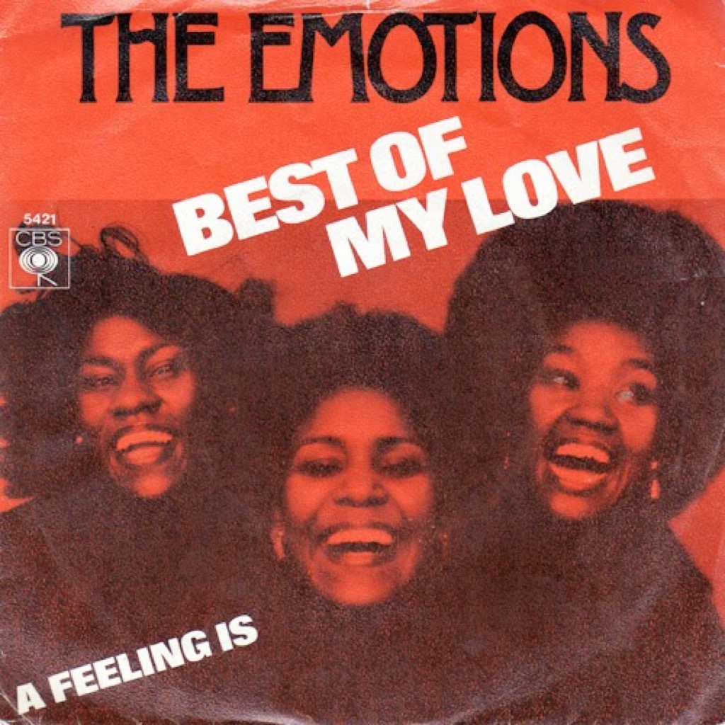 """The Emotions """"Best of My Love"""" single cover"""