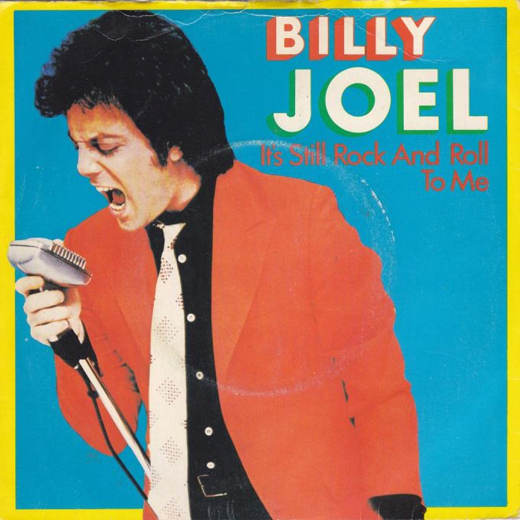 """Billy Joel """"It's Still Rock and Roll to Me"""" single cover"""