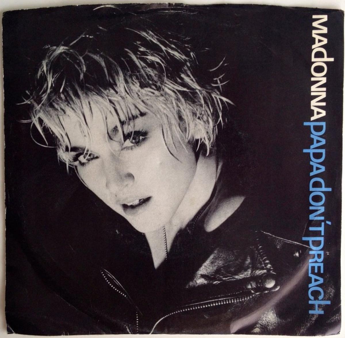 "Madonna ""Papa Don't Preach"" single cover"