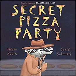 Secret Pizza Party Adam Rubin Daniel Salmieri Jokes From Kids' Books