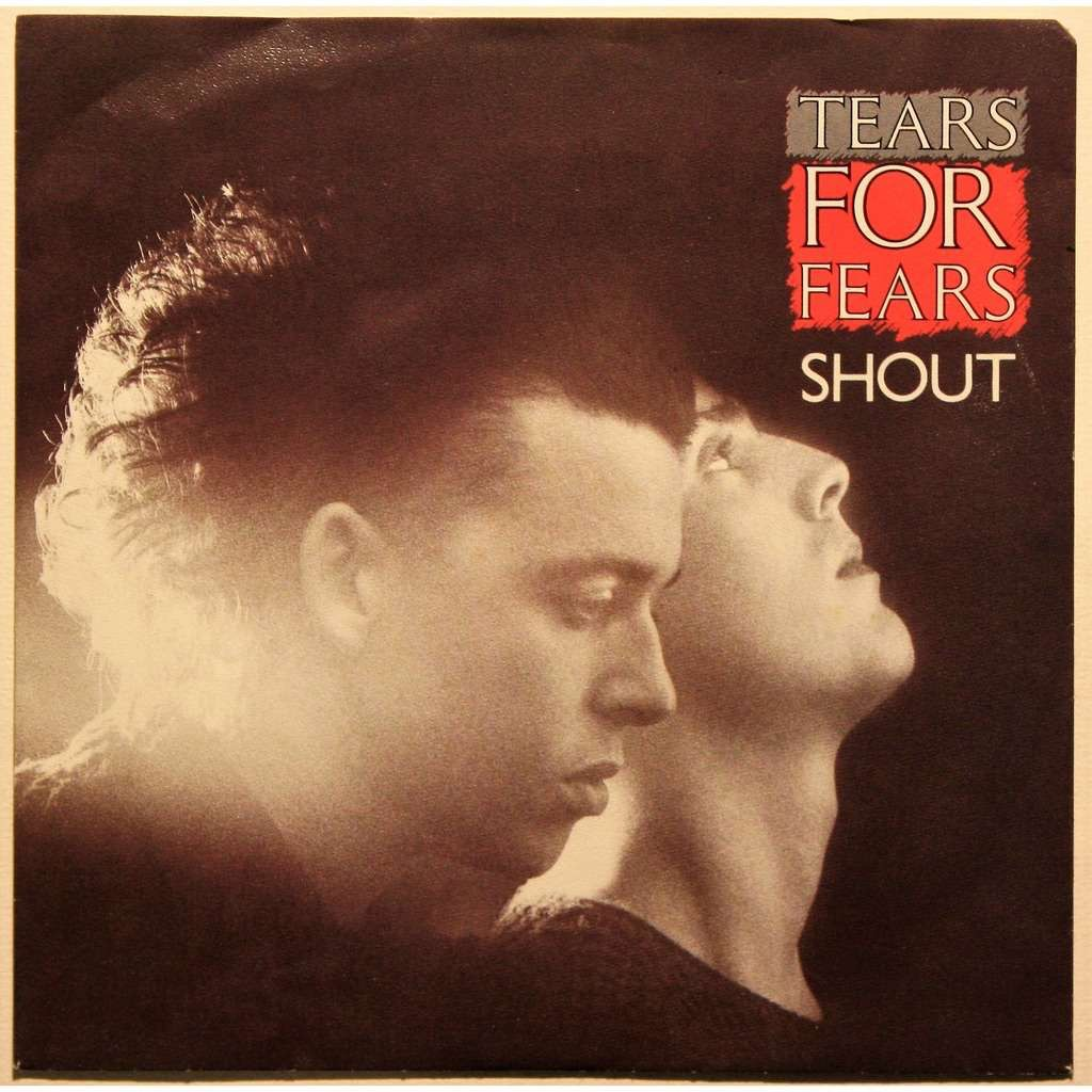 """Tears for Fears """"Shout"""" single cover"""