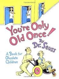 You're Only Old Once! Dr. Seuss Jokes From Kids' Books