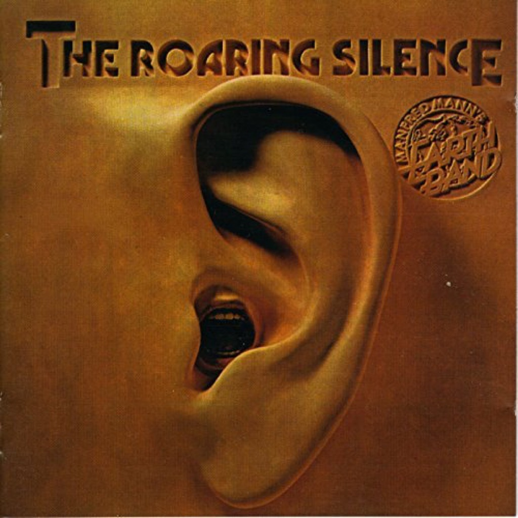 """Manfred Mann's Earth Band """"The Roaring Silence"""" Cover"""
