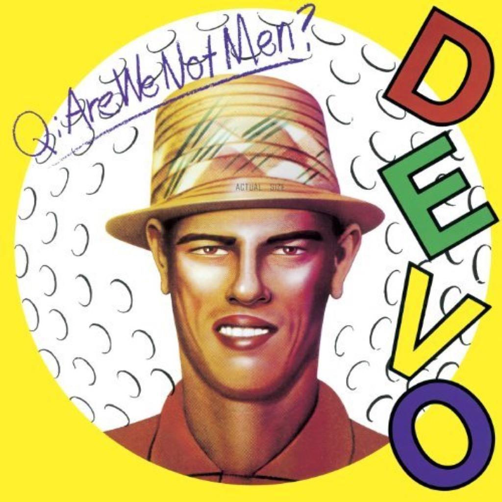 """Devo """"Are We Not Men?"""" album cover"""