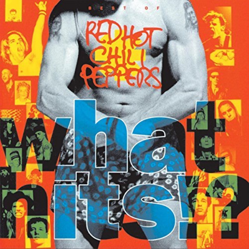 """Red Hot Chili Peppers """"What Hits!?"""" album cover"""