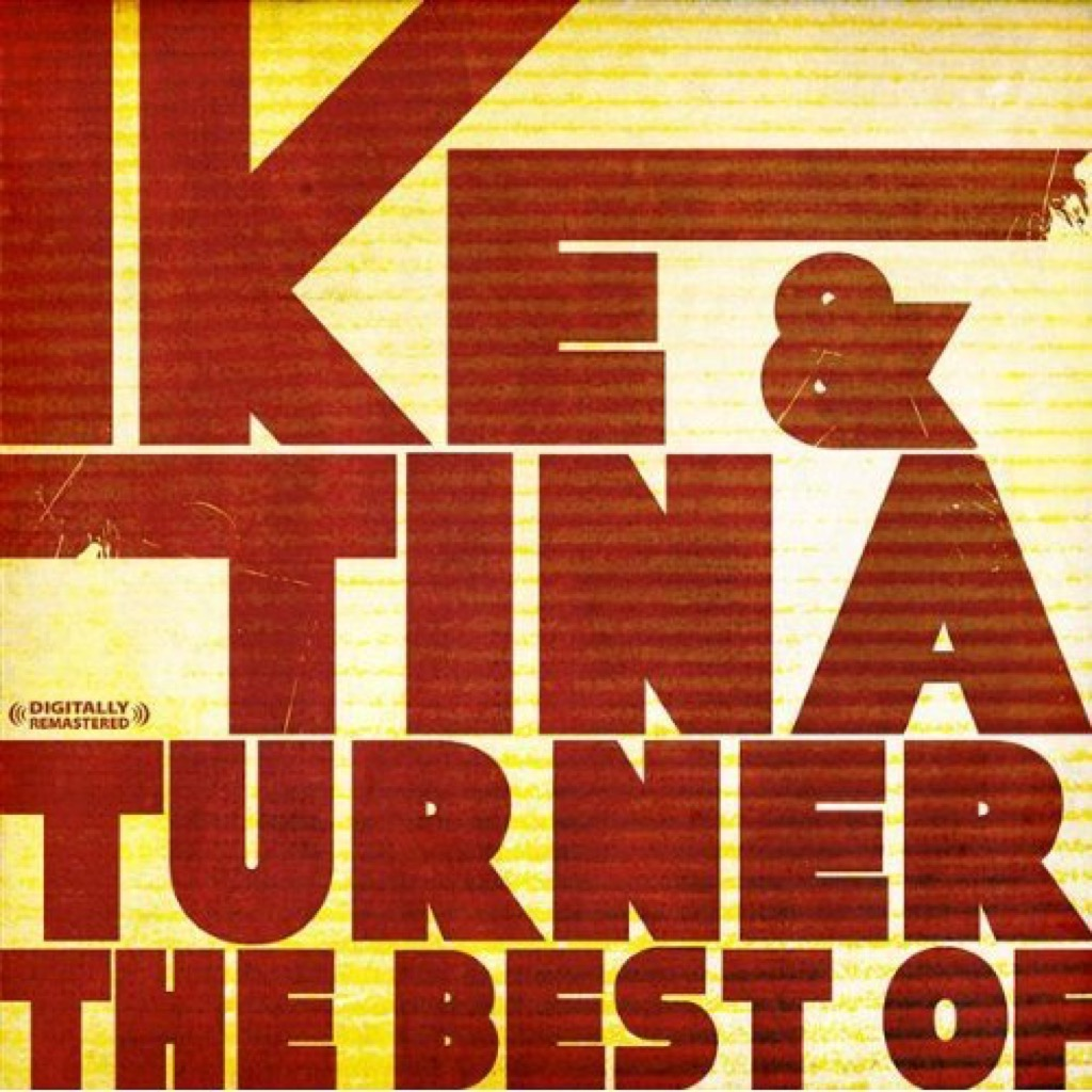 """""""The Best of Ike & Tina Turner"""" Cover"""