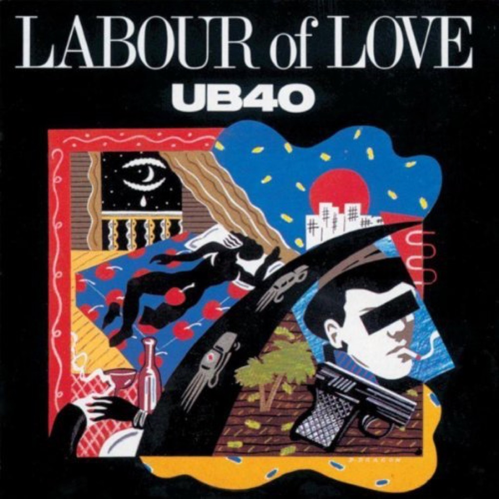 """UB40 """"Labour of Love"""" Cover"""