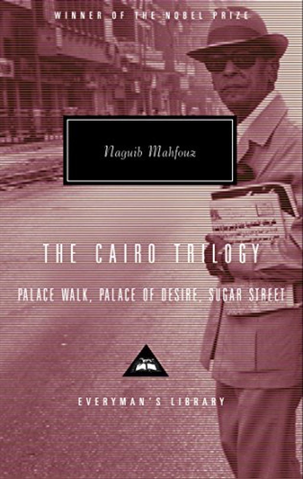 The Cairo Trilogy by Naguib Mahfouz