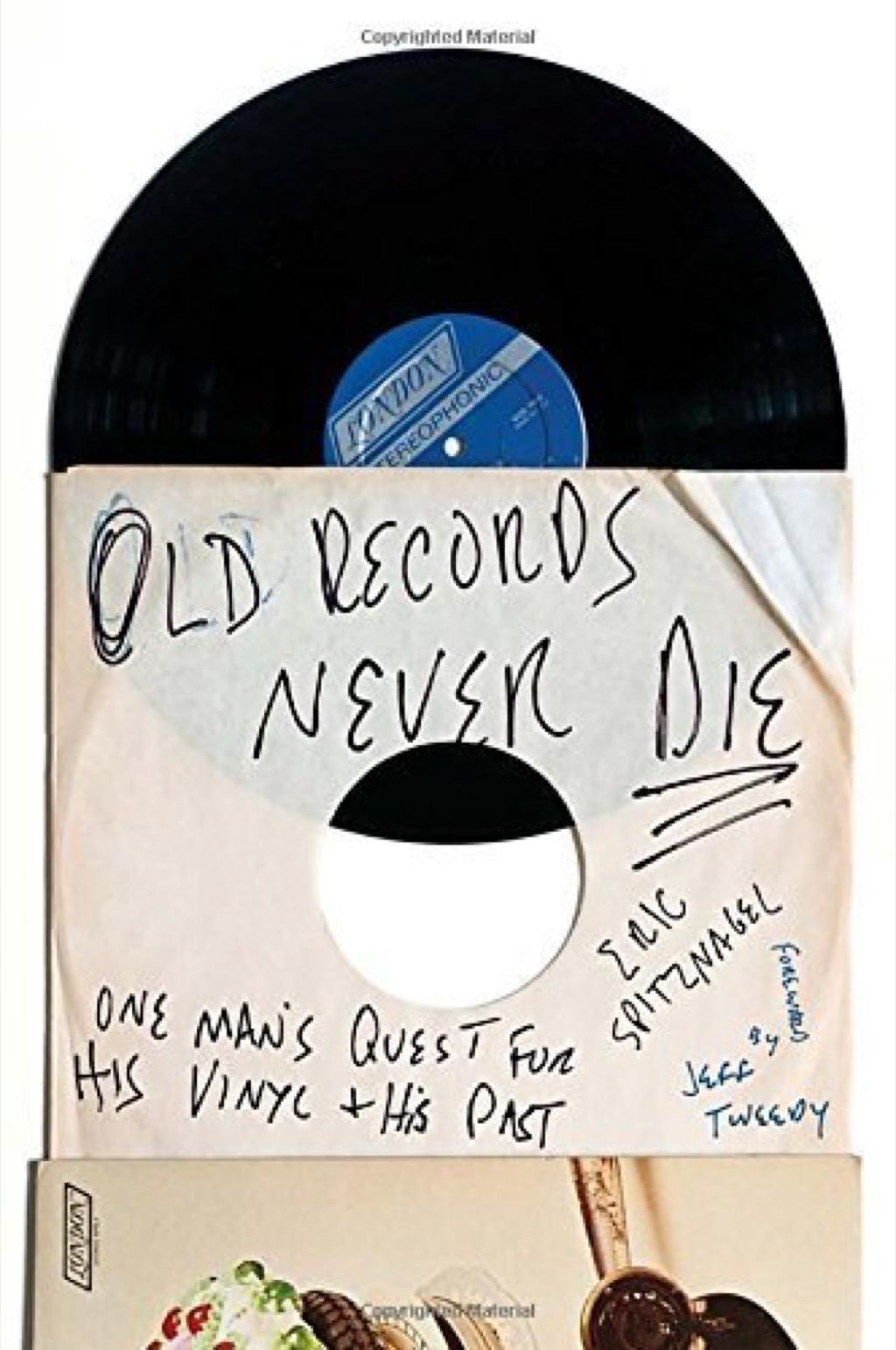 Old Records Never Die by Eric Spitznagel