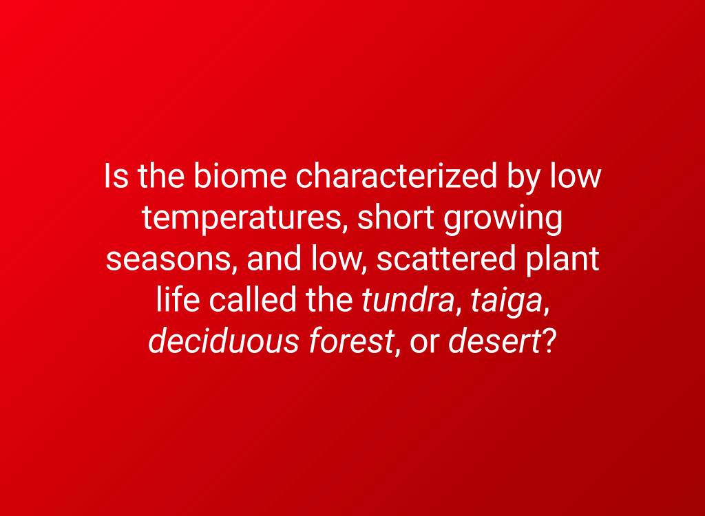 biome tundra question