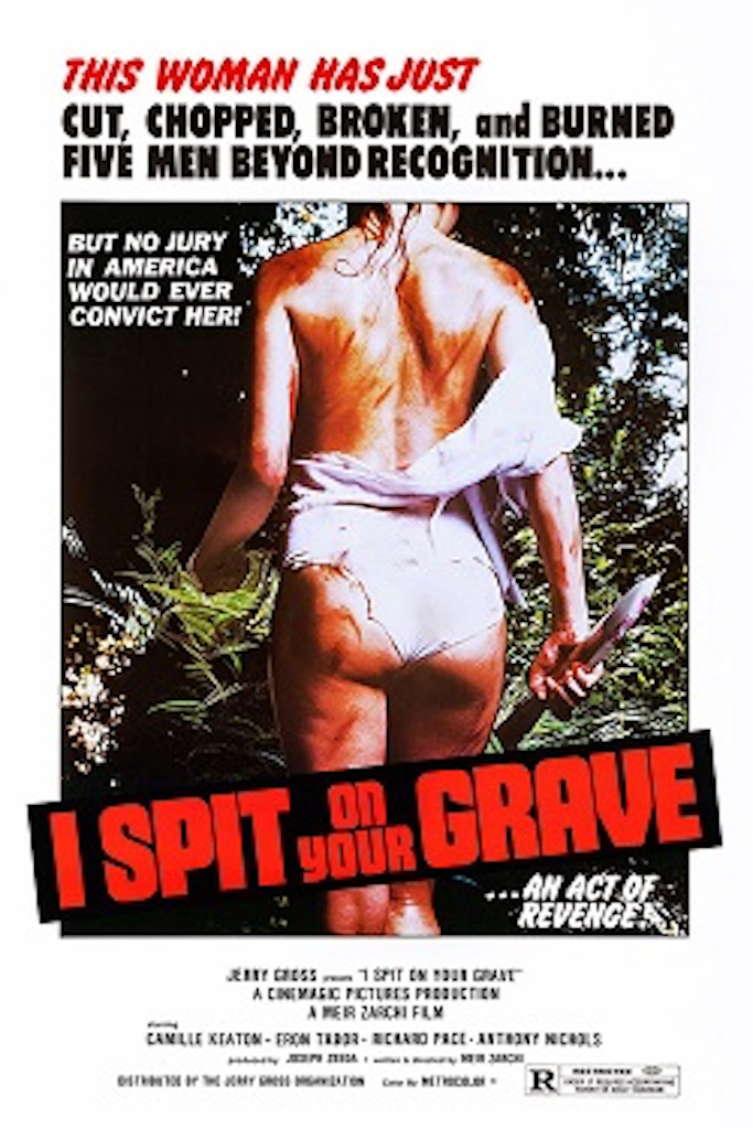 I Spit on Your Grave Worst Movies