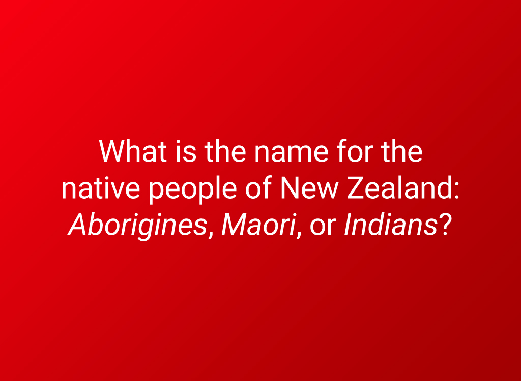6th grade geography new zealand natives question