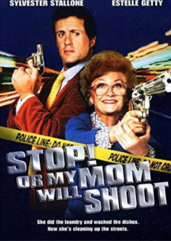 stop or my mom will shoot movie