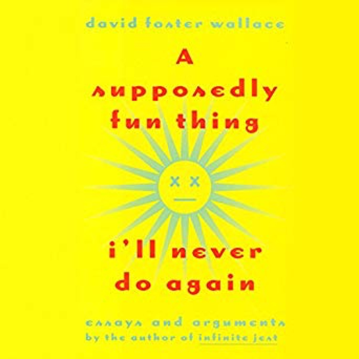 fun thing i'll never do again 40 funny books