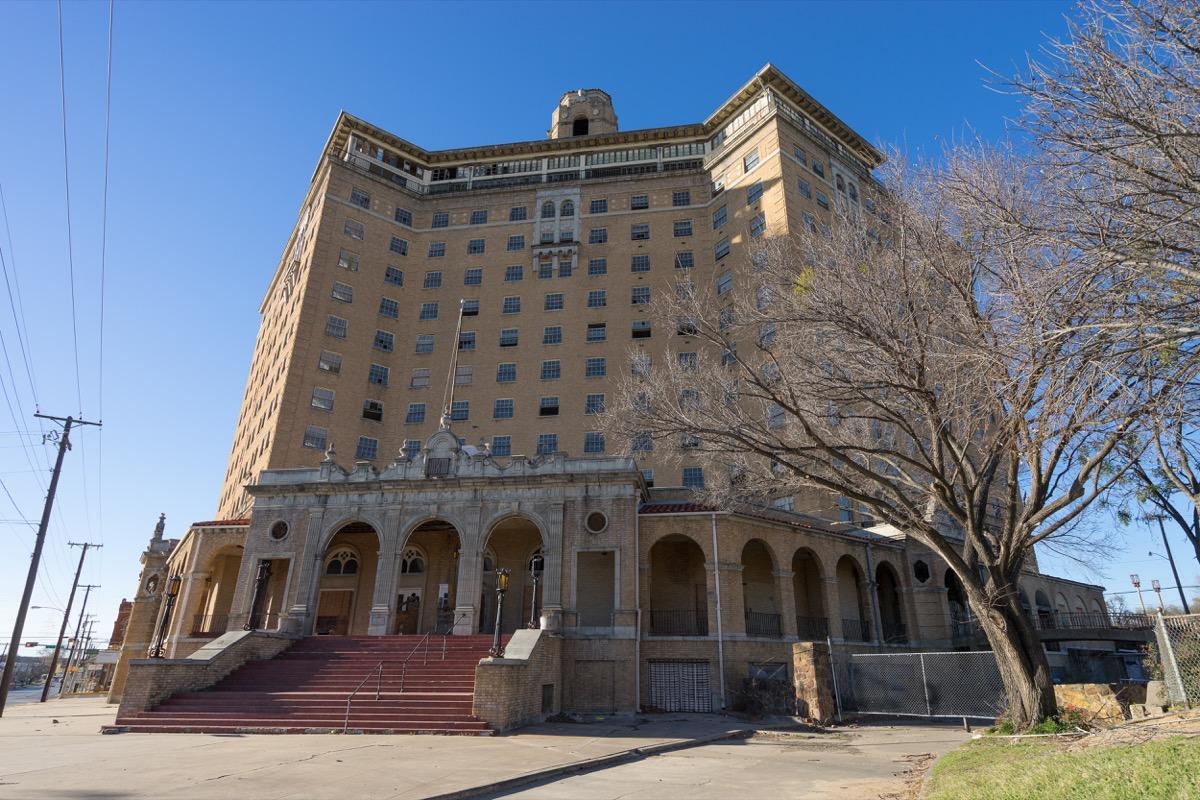 Baker Hotel Texas creepiest abandoned buildings