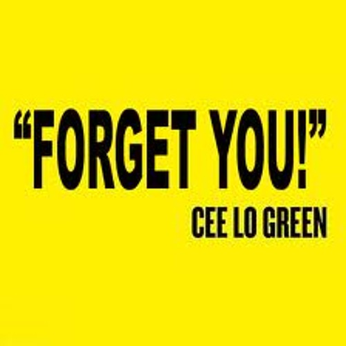 forget you cee lo green cover