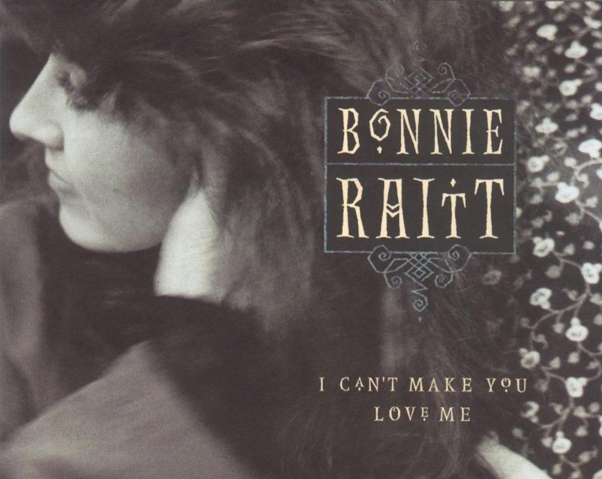 I can't make you love me bonnie raitt cover