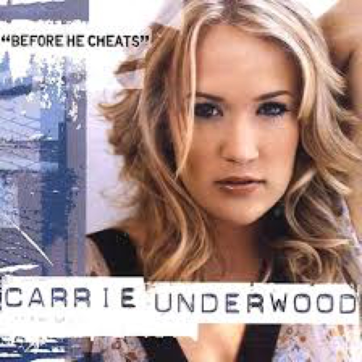 carrie underwood before he cheats single cover