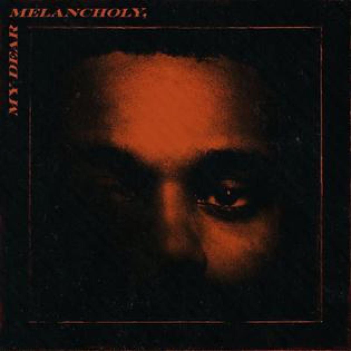 my dear melancholy the weekend album cover art, best breakup songs
