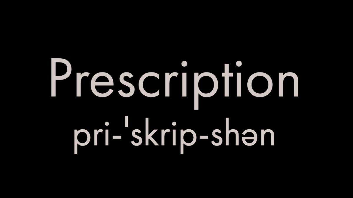 How to pronounce prescription