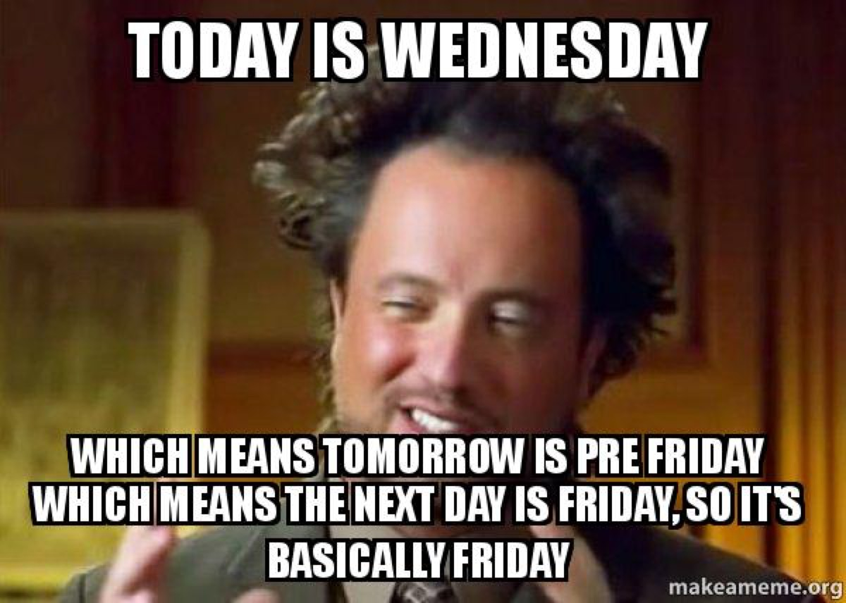 pre friday, hump day memes