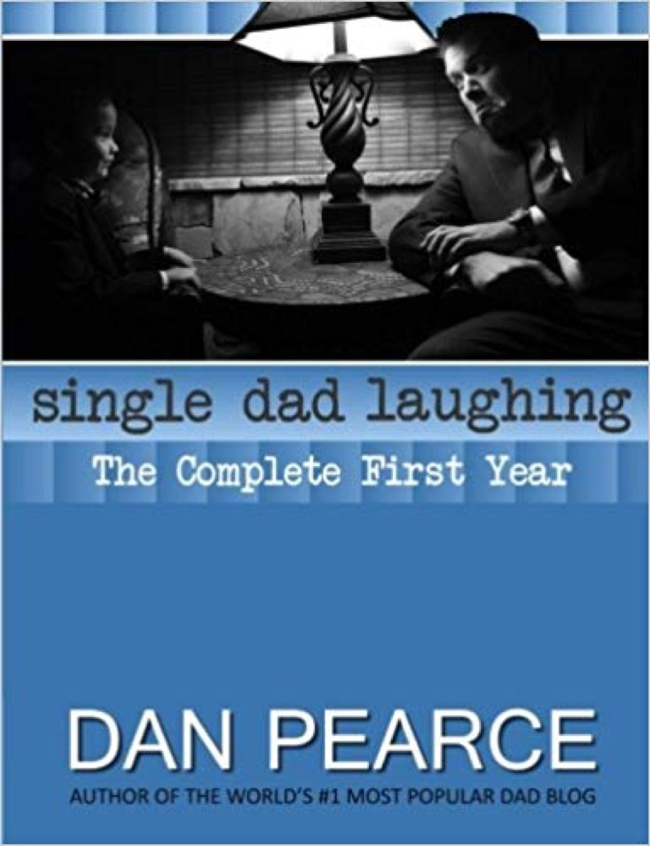 single dad laughing book cover, father quotes