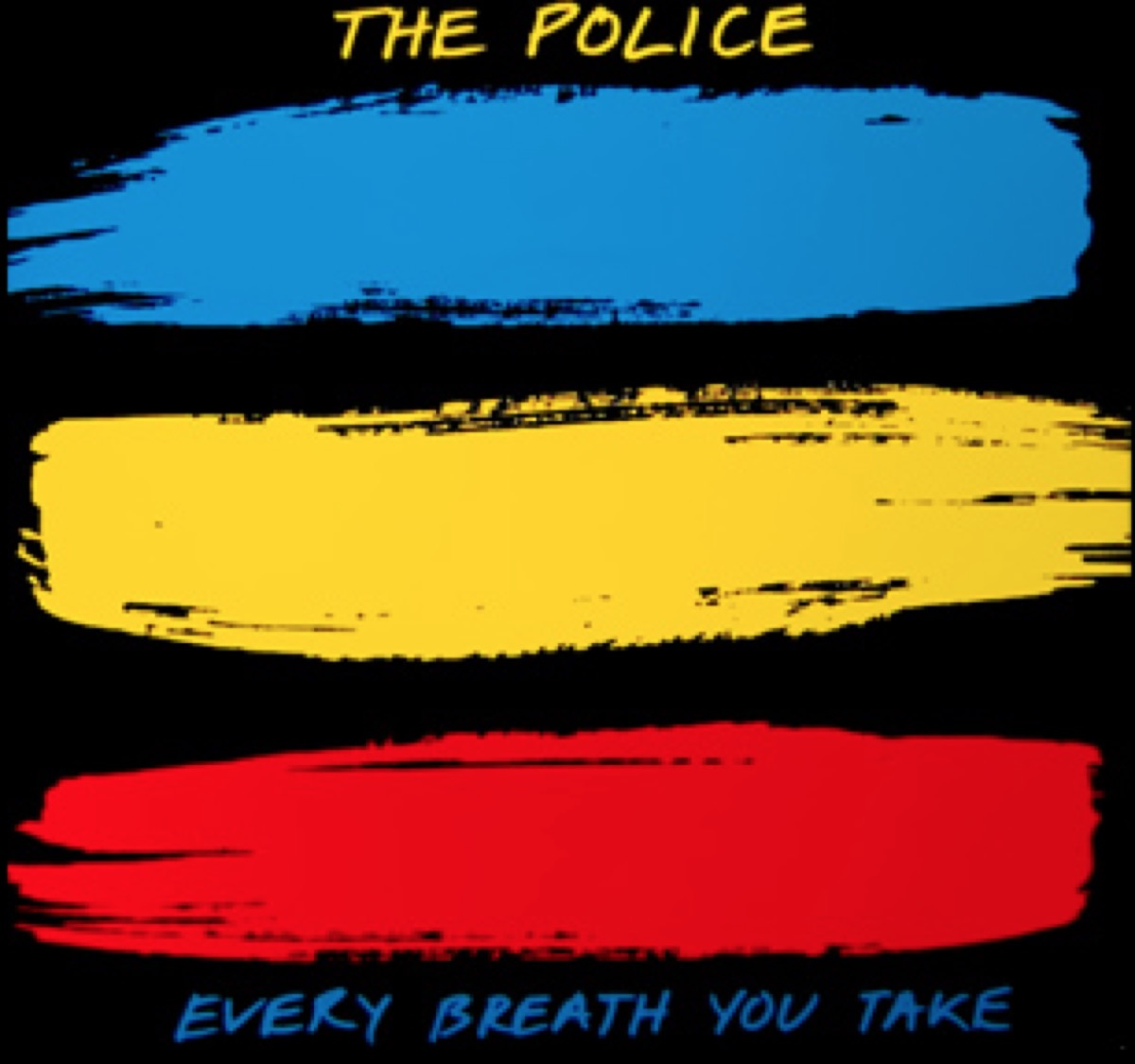 """""""every breath you take"""" song"""