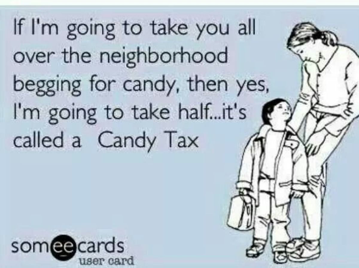 funny halloween meme candy tax parents