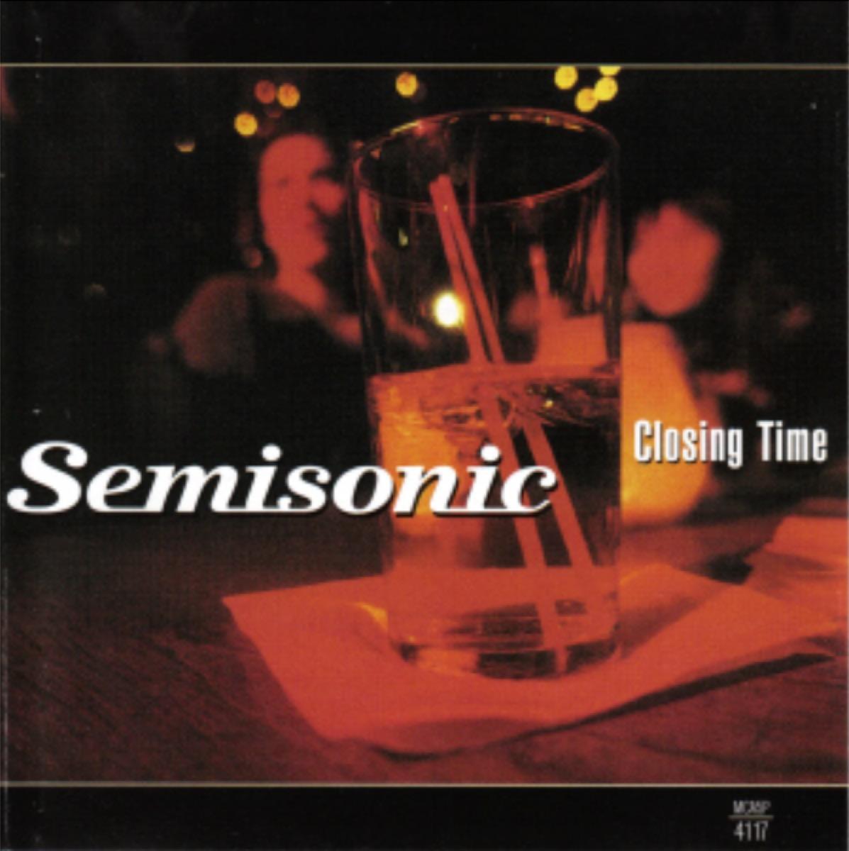 """Closing Time"" — Semisonic (1998)"