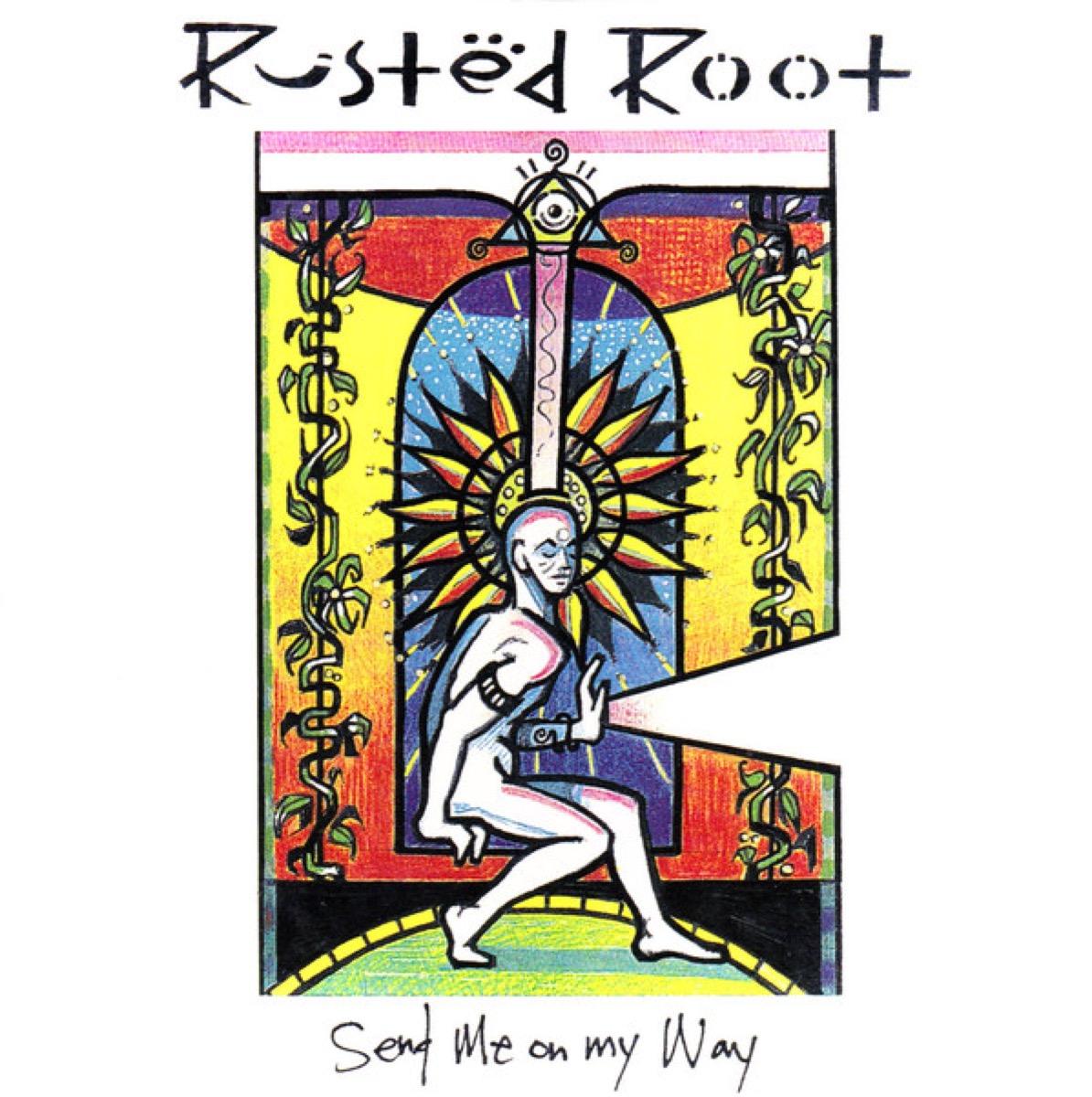 Send Me On My Way by Rusted Root Best One-Hit Wonders