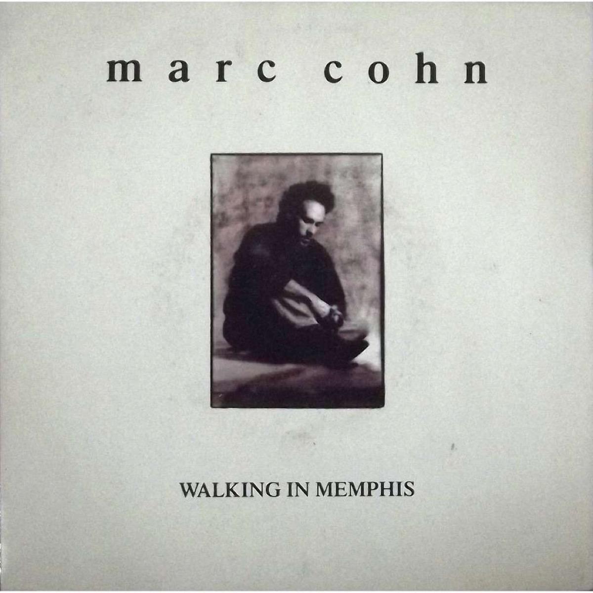 Walking in Memphis by Marc Cohn Best One-Hit Wonders
