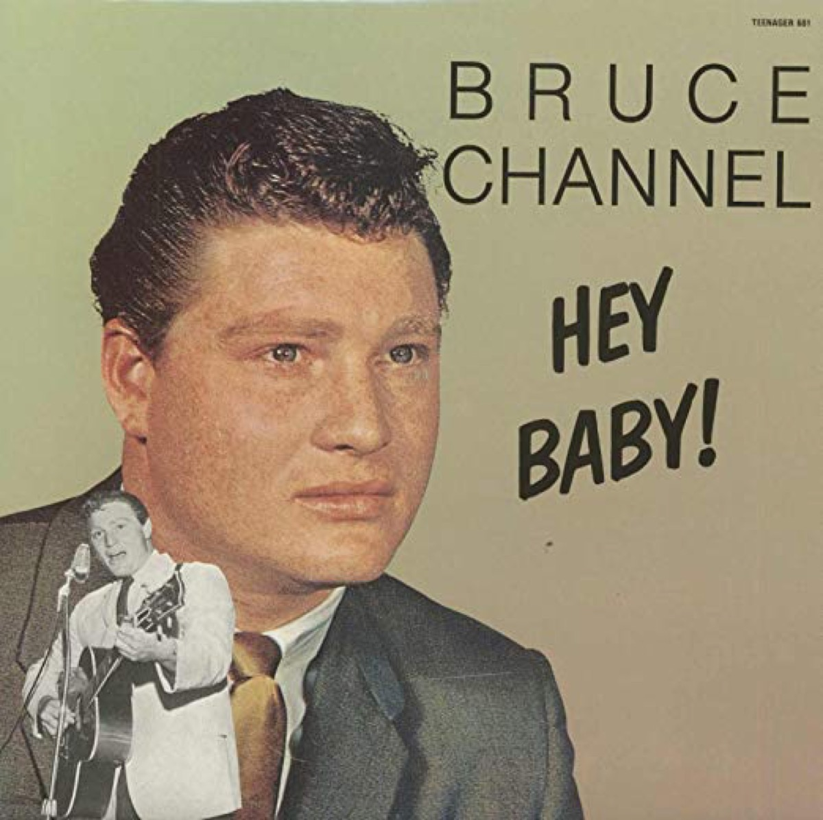 """Bruce Channel's only hit """"Hey Baby"""" record cover"""