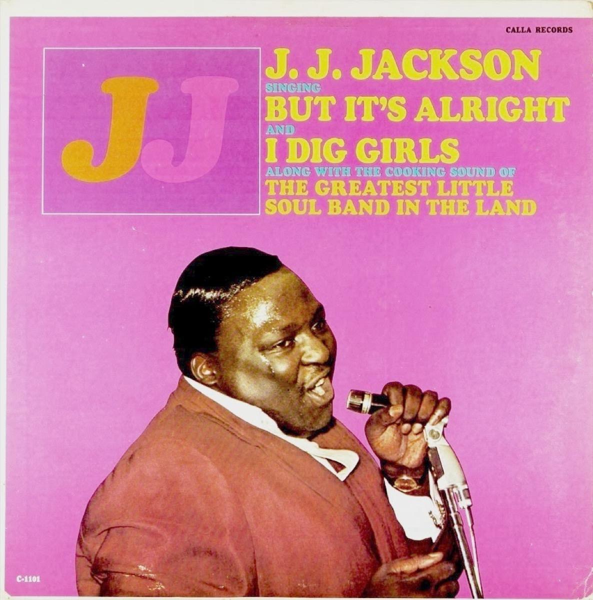 But It's Alright by J.J. Jackson