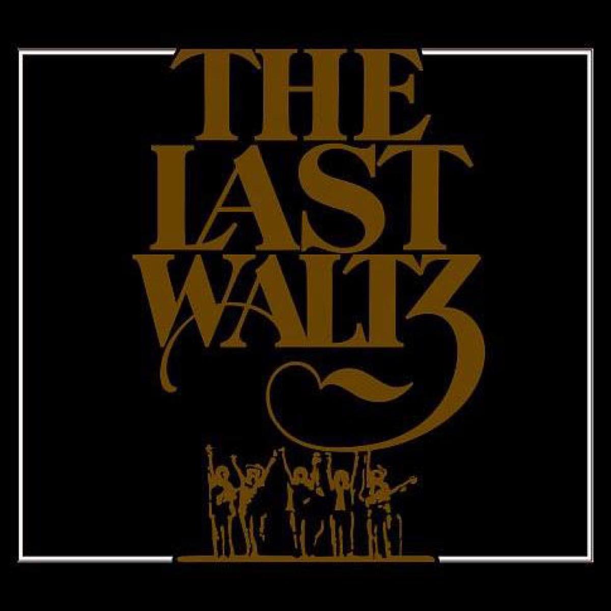 last waltz movie soundtrack
