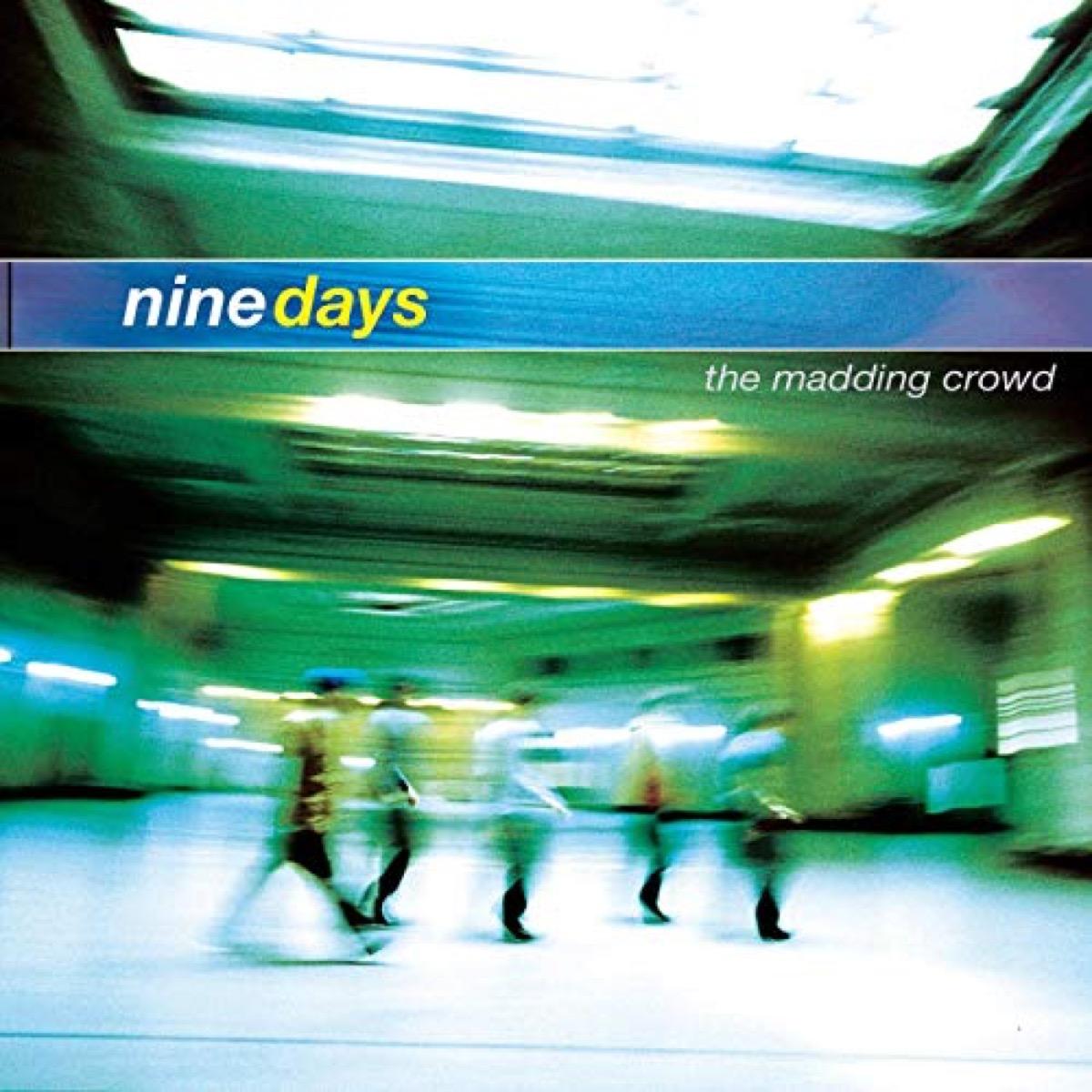 Nine days album cover
