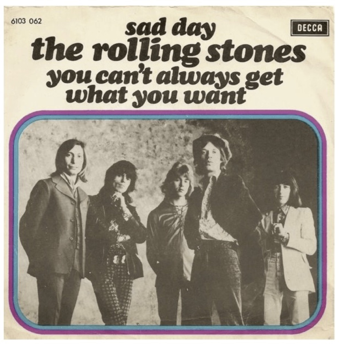 You Can't Always Get What You Want by The Rolling Stones