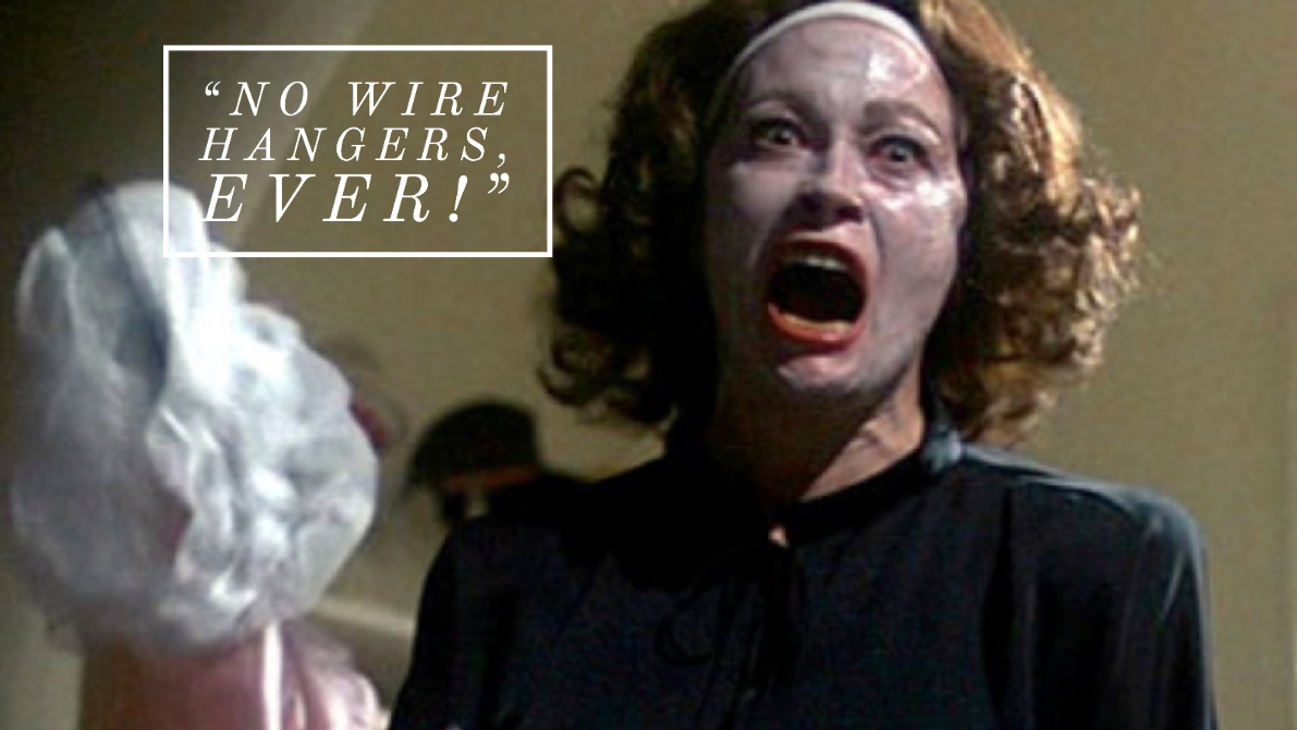 Mommie Dearest movie quote