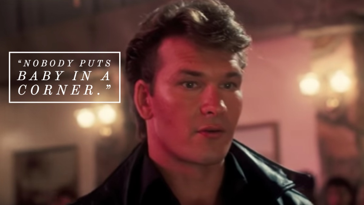 Dirty Dancing movie quote