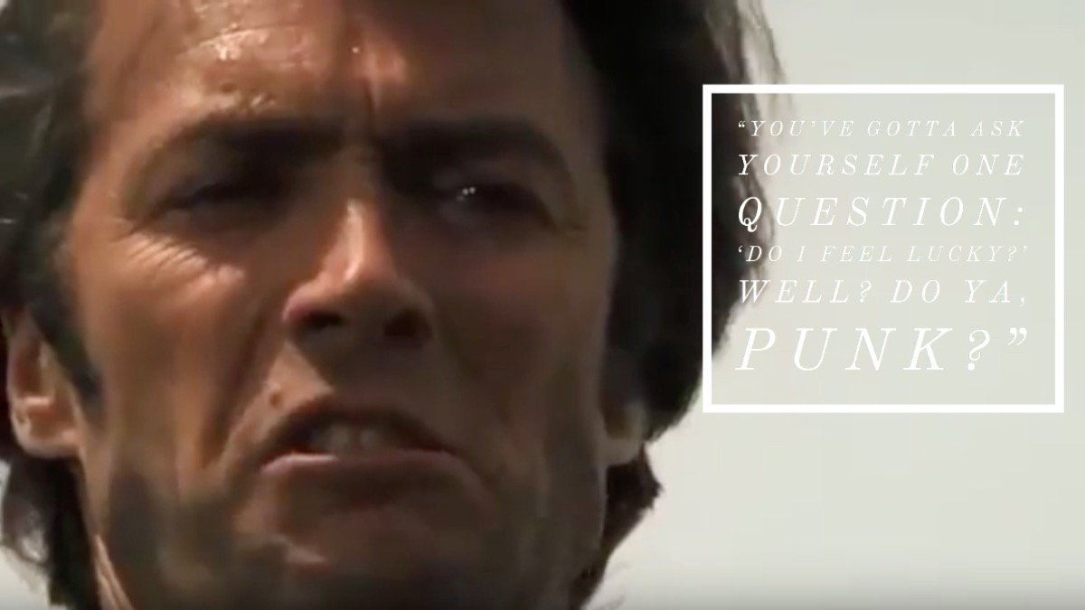 Dirty Harry movie quote