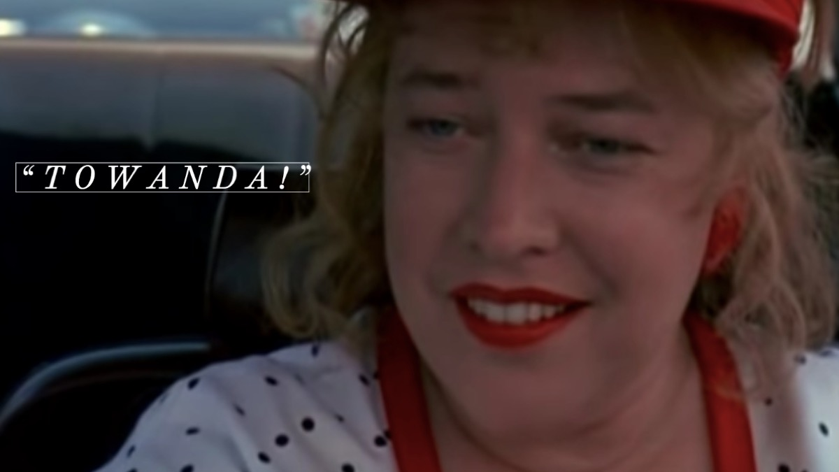 Fried Green Tomatoes movie quote