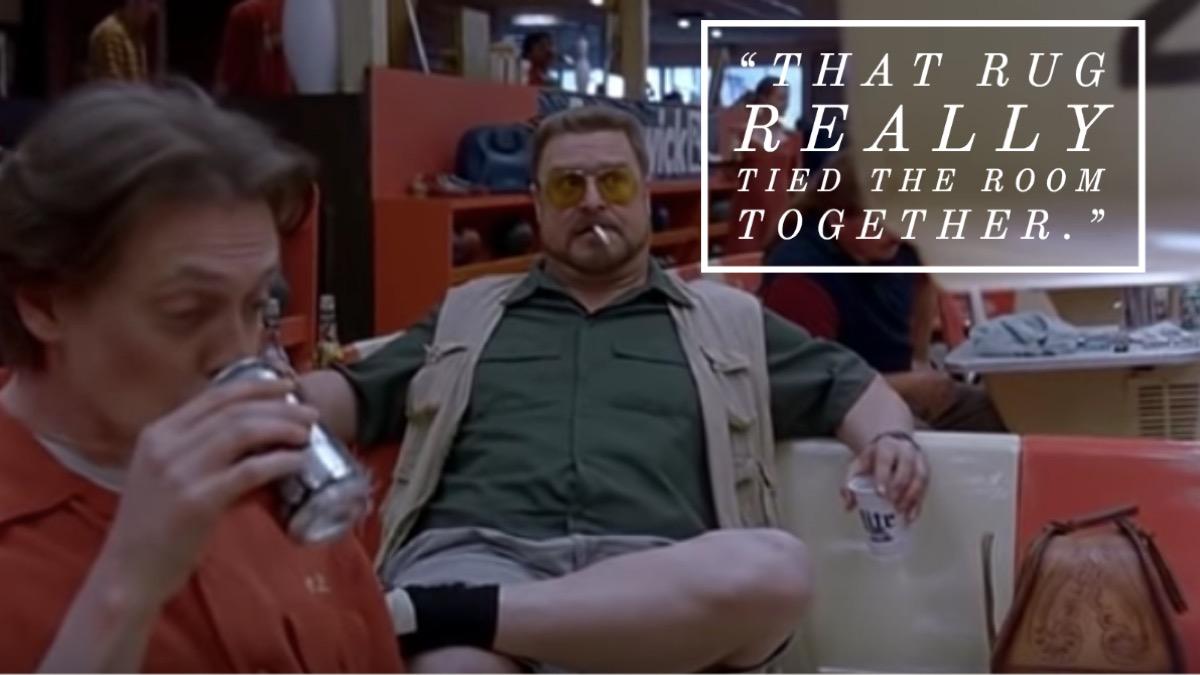 The Big Lebowski movie quote