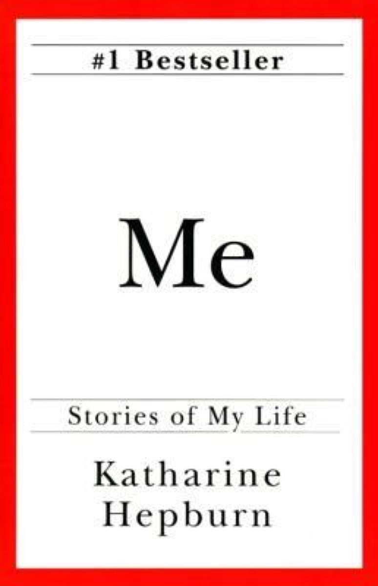 Me by Katherine Hepburn