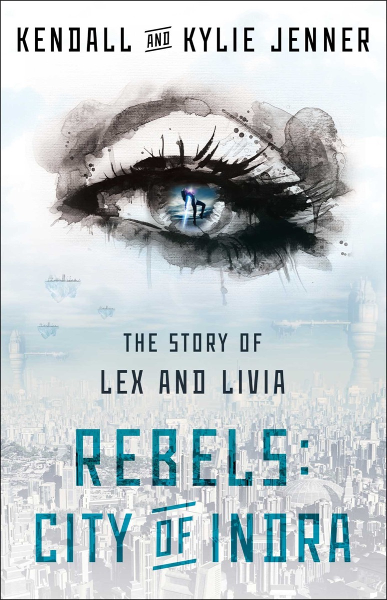 rebels city of indra kylie and kendall jenner book