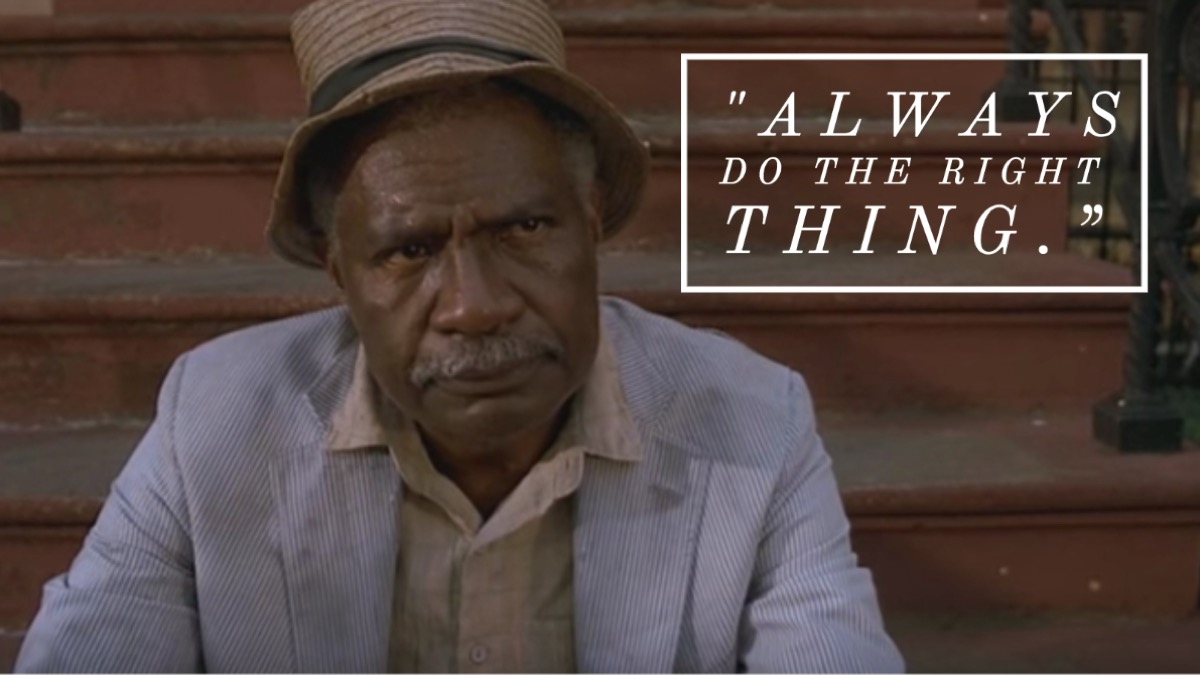 Do the Right Thing movie quote