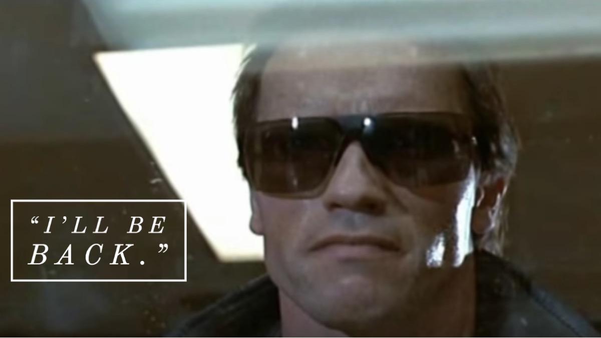 The Terminator movie quote